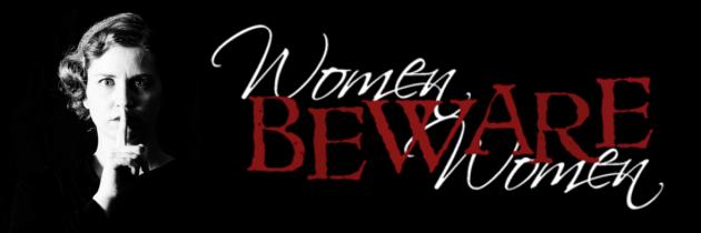 Women Beware Women